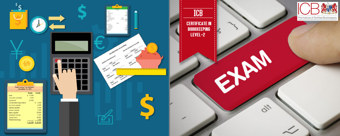 ICB Affiliate - Level 2 Certificate in Bookkeeping (Course with Exam) (B1, B2, B3)