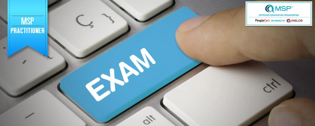 Managing Successful Programmes (MSP®) Practitioner Exam