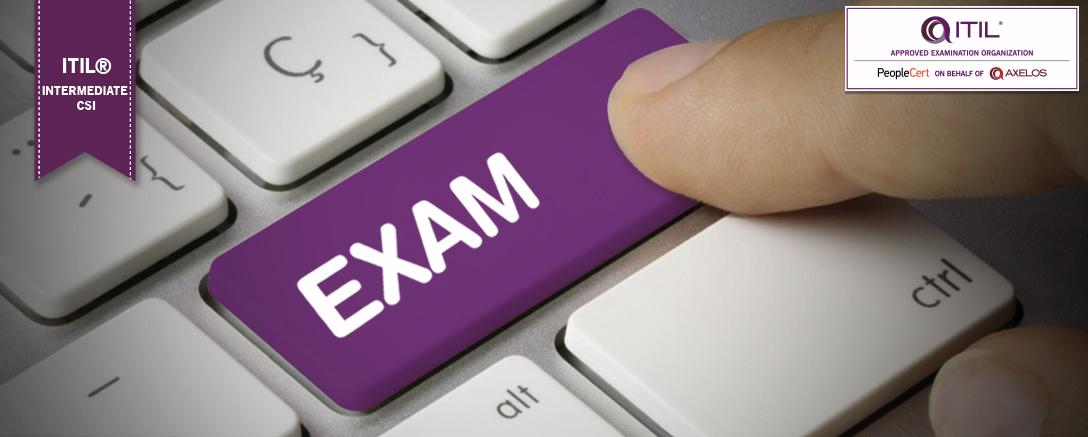 ITIL® Intermediate Level - Continual Service Improvement (CSI) Exam