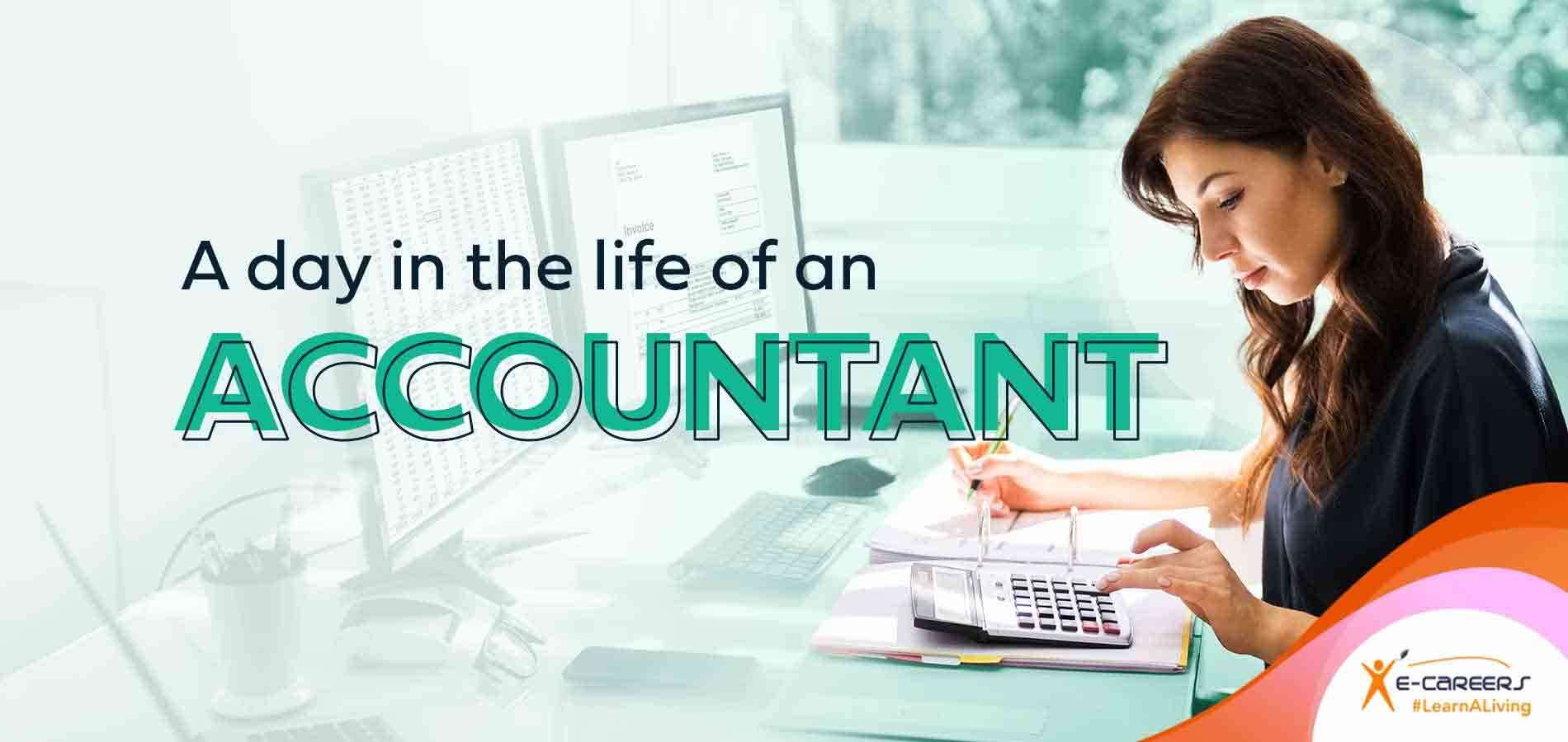 A day in the life of an Accountant