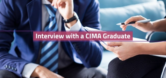 Interview with a CIMA Graduate & Chartered Accountant