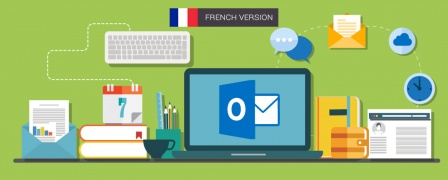 Microsoft Outlook 2016 - Introduction, Intermediate And Advanced (French)